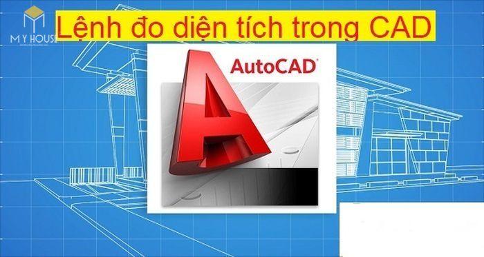 Lệnh đo diện tích trong CAD là gì?