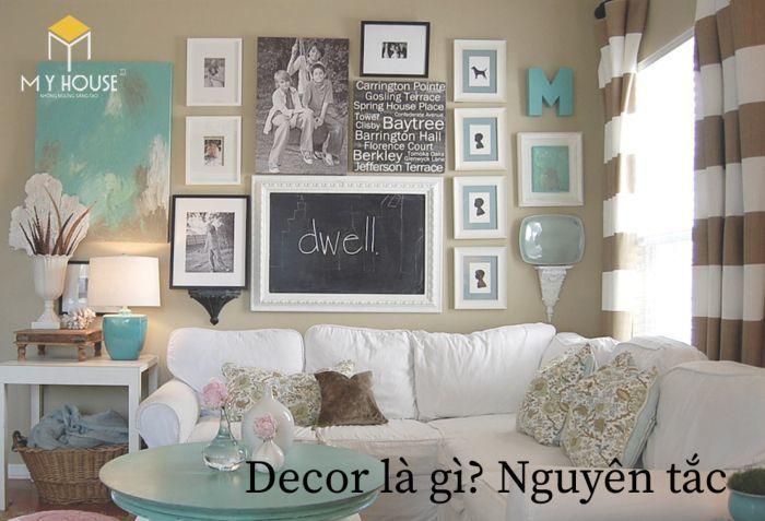 """Decor có nguồn gốc từ """"decorate"""" trong tiếng Anh dịch ra có nghĩa là trang trí"""